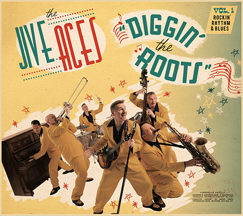 The Jive Aces - Diggin' The Roots, Vol. 1: Rockin' Rhythm & Blues Poster (cover)
