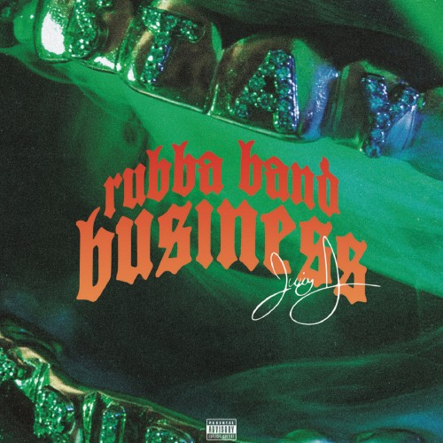 Juicy J - Rubba Band Business: The Album Poster (cover)