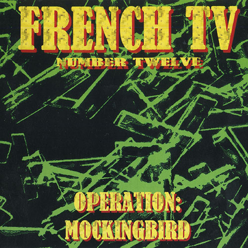 French TV - 12: OPERATION: Mockingbird Poster (cover)