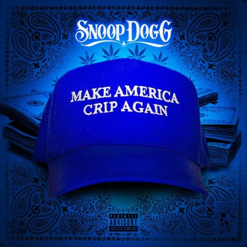Snoop Dogg - Make America Crip Again [EP] Poster (cover)