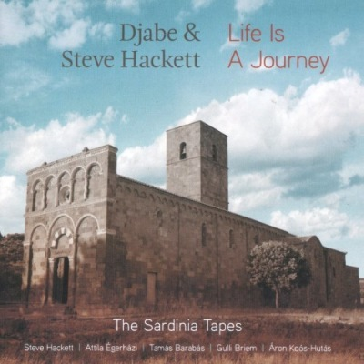Djabe & Steve Hackett - Life Is A Journey-The Sardinia Tapes Poster (cover)