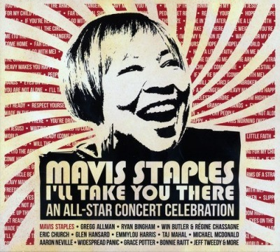 Mavis Staples - I'll Take You There: An All-Star Concert Celebration Poster (cover)