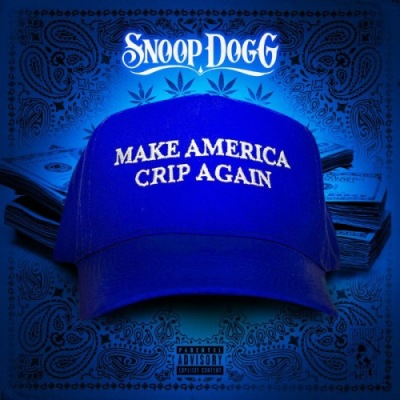 Snoop Dogg - Make America Crip Again [EP] cover (poster)