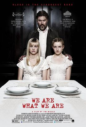 We Are What We Are Poster (cover)